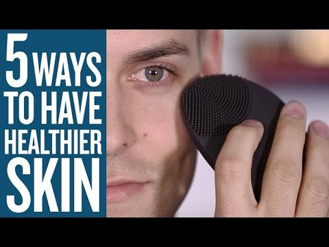 Men's Skincare Tips: 5 Ways to Get a Better Complexion