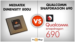Mediatek Dimensity 800U vs Snapdragon 690 🔥 | Which is better? | Snapdragon 690 vs Dimensity 800U