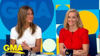 Jennifer Aniston and Reese Witherspoon reunite for 'The Morning Show' l GMA