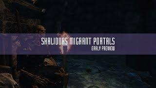 Mod Early Preview (Shalidor's Migrant Portals)