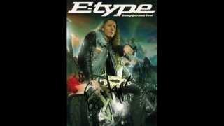 E-Type - Back In The Loop (Studio Versio)