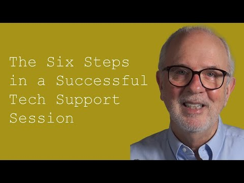 The Six Steps in a Successful Tech Support Session: Customer ...