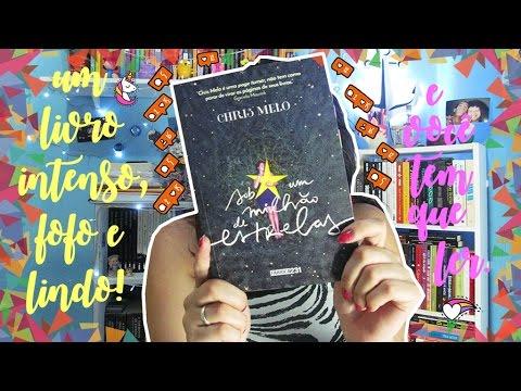 RESENHA: Sob Um Milhão de Estrelas | por Carol Sant