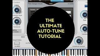 The Ultimate Auto-Tune Tutorial