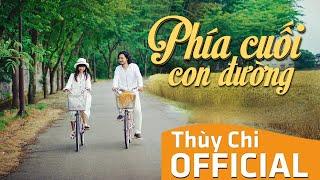 Phía Cuối Con Đường | Thùy Chi ft. M4U | Official MV Lyrics