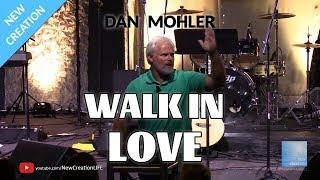 Dan Mohler @ One Church - Walk in Love - June 2018