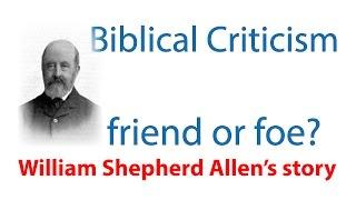 Biblical criticism destroyer or defender of faith