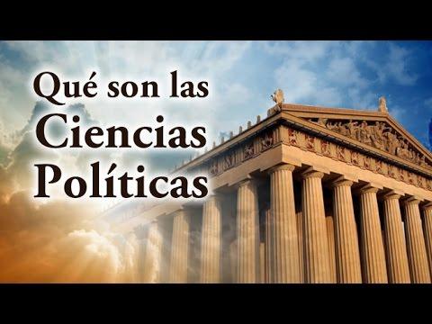 ¿Qué son las Ciencias Políticas?