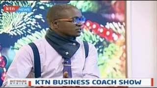 KTN Business Coach show: Viewers to be treated to a new business show in 2019