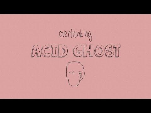 Acid Ghost - Overthinking (With Lyrics)