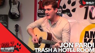 Jon Pardi plays Trash a Hotel Room Live for 102.7 The Coyote
