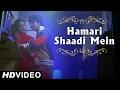 Hamari Shaadi Mein - Video Song | Vivah | Shahid Kapoor,Amrita Rao | Superhit Bollywood Song