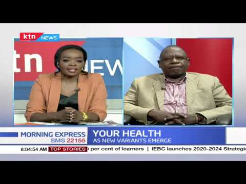 Your health: Kenya at high risk of fourth COVID-19 wave