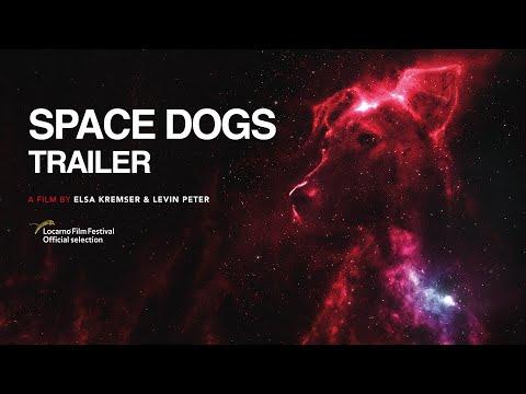 Video trailer för SPACE DOGS   Teaser   Trailer   a film by Elsa Kremser & Levin Peter (2019)