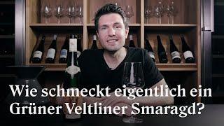 Wie schmeckt eigentlich Weißwein aus der Wachau? Grüner Veltliner Smaragd