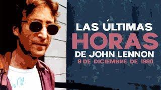 LAS ÚLTIMAS HORAS DE JOHN LENNON