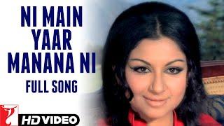 Ni Main Yaar Manana Ni | Full Song | Daag | Rajesh Khanna