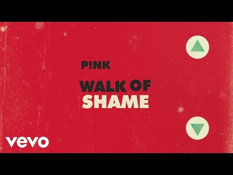 Walk of Shame (2012) (Song) by Pink
