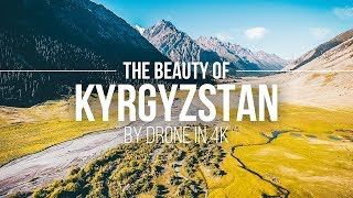 Kirgisistan - The Beauty Of Kyrgyzstan