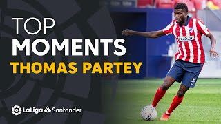 BEST MOMENTS Thomas Partey LaLiga Santander
