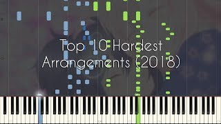 [End of Year Special] Top 10 Hardest Arrangements of 2018!