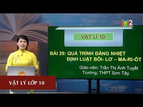 MÔN VẬT LÝ - LỚP 10 | QUÁ TRÌNH ĐẲNG NHIỆT - ĐỊNH LUẬT BOYLE - MARIOTTE | 13H30 NGÀY 10.04.2020 (HANOITV)