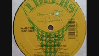 "Choice M.C. - This Is The ""B"" Side (Todd Terry Production Mix) PRODUCTION BY CHUBB ROCK"
