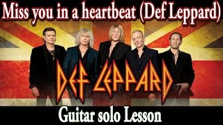 Miss you in a heartbeat (Def Leppard) guitar solo lesson | www.tamsguitar.com