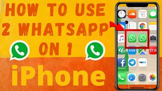 How to Use Two WhatsApp Accounts in One iPhone