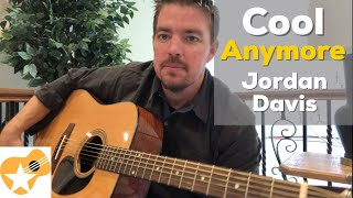 Cool Anymore | Jordan Davis Ft. Julia Michaels | Beginner Guitar Lesson