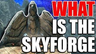 What is the Skyforge | Elder Scrolls Lore | Skyrim Lore | Skyrim Theories