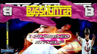 BassHunter - I Promised Myself (Hixxy Remix)