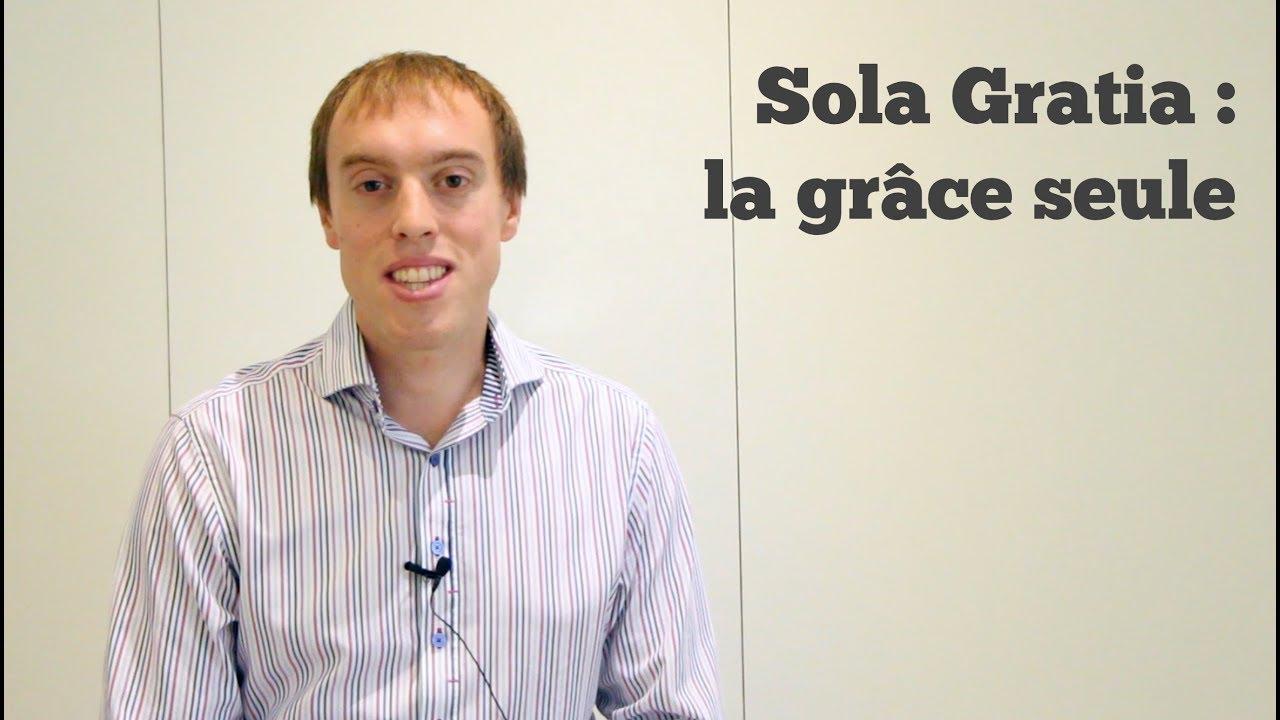 Sola Gratia : la grâce seule (Eph 2.8-9)
