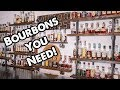 BOURBON YOU NEED IN YOUR COLLECTION!