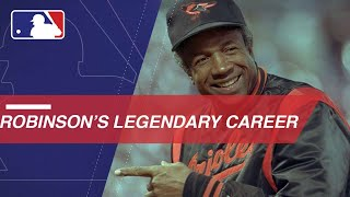 Remembering Frank Robinson's Legendary Career