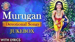 Murugan Devotional Songs  Collection Of Popular Murugan Songs