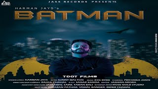 Batman | (Full HD ) | Harman Jays |  New Punjabi Songs 2019 | Latest Punjabi Songs 2019