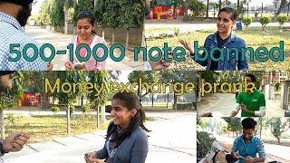 500 - 1000 Rupee Note Banned-Money exchange prank-Pranks in india