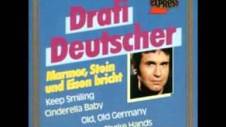 Drafi Deutscher and his magics Marmor Stein Und Eisen bricht