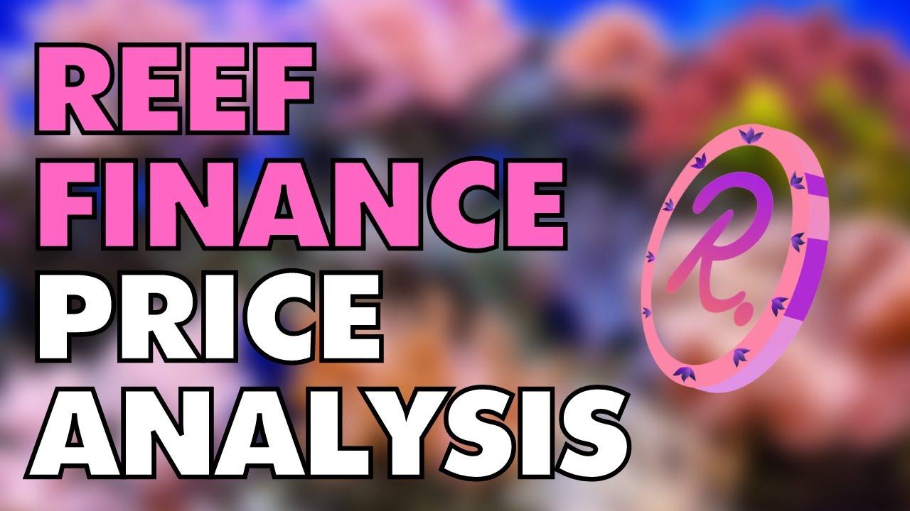 REEF FINANCE PRICE ANALYSIS - REEF PRICE PREDICTION - REEF UPDATE $REEF thumbnail