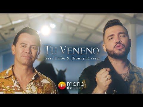 Jessi Uribe Jhonny Rivera Tu Veneno Video Oficial