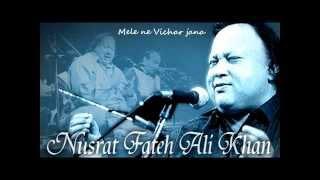 Mele ne Vichar jana - Nusrat Fateh Ali Khan