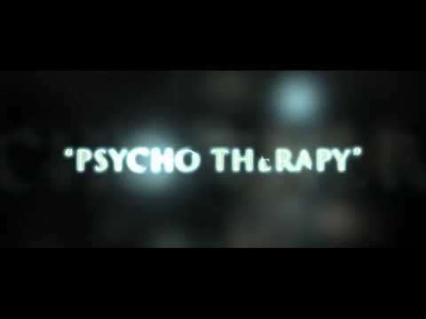 """""""Psycho Therapy"""" Official Trailer"""