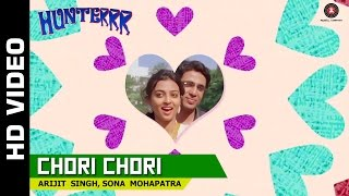 Chori Chori - Official Song Video - Hunterrr