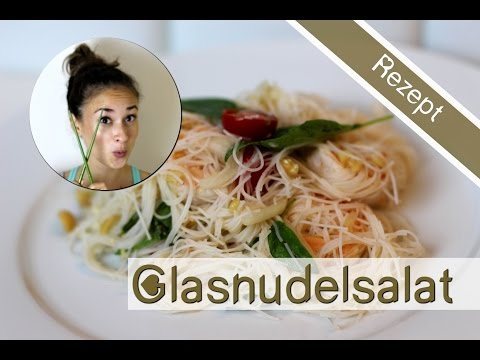 Glasnudelsalat - Asiatisch Kochen - gesundes Rezept zum Abnehmen - Bewusste Ernährung