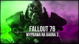 Fallout 76: Wyprawa na Bagna 2 (45)