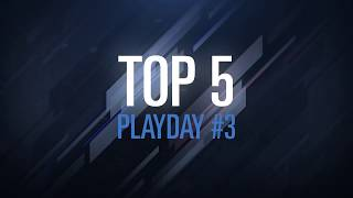 6 French League : Top 5 Semaine 3