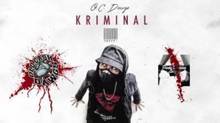 Kriminal - O.C. Dawgs (Prod. by Flip-D) Official