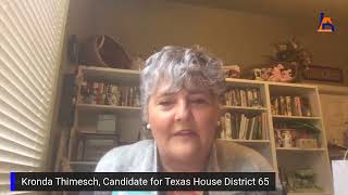 Interview with Kronda Thimesch Candidate for Texas House District 65