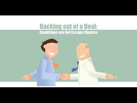 Backing out of a Deal: Conditions Are Not Escape Clauses